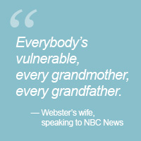 """The phrase """"Everybody's vulnerable, every grandmother, every grandfather"""" on a light blue background."""